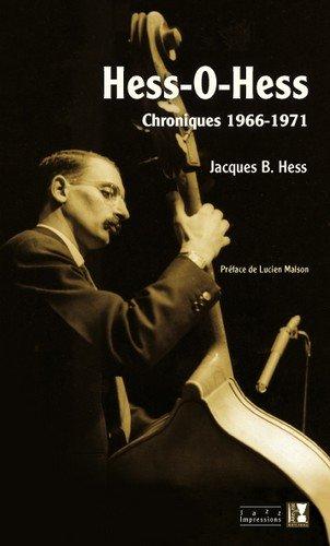 Hess-o-hess : Chroniques 1966-1971