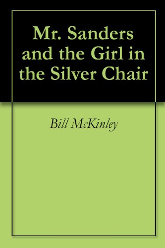 mr-sanders-and-the-girl-in-the-silver-chair-mr-sanders-and-aesop-english-edition