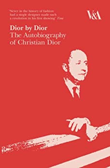 Dior by Dior: The Autobiography of Christian Dior von [Dior, Christian]