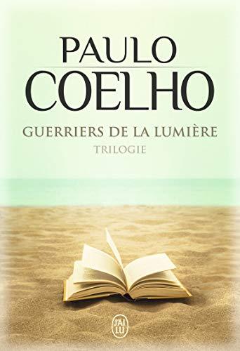 Guerriers de la lumière, trilogie : Maktub ; Manuel du guerrier de la lumière ; Le manuscrit retrouvé