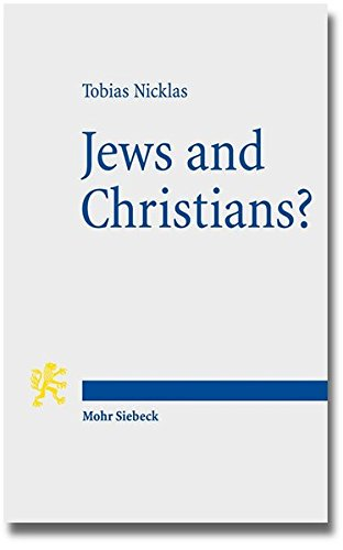 """Jews and Christians?: Second-Century 'Christian' Perspectives on the """"Parting of the Ways"""" (Annual Deichmann Lectures 2013)"""