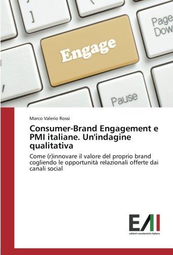 consumer-brand-engagement-e-pmi-italiane-unindagine-qualitativa-come-rinnovare-il-valore-del-proprio
