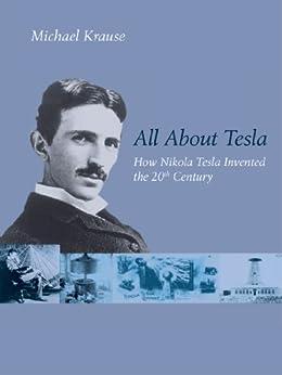 All About Tesla (English Edition) von [Krause, Michael]