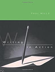 Writing in Action: A Resource Book for Writers
