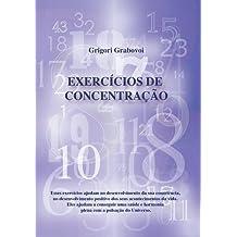 Exercícios de Concentração (PORTUGUESE Edition)