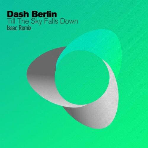 Till The Sky Falls Down (Isaac Remix)