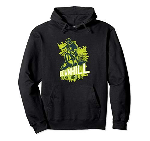 Downhill Biker und DOWHILL IS MY THRILL für Mountainbiker Pullover Hoodie