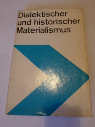 Dialektischer und historischer Materialismus: Lehrbuch für das marxistisch-leninistische - Materialismus Dialektischer