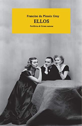 Ellos (Periférica & Errata Naturae) por Francine du Plessix Gray