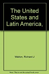 The United States and Latin America,