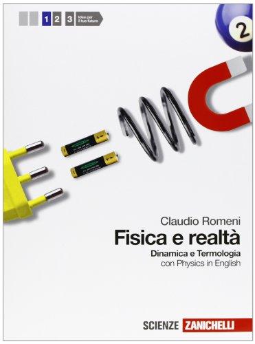 Fisica e realtà. Cinematica-dinamica e termologia. Per le Scuole superiori. Con espansione online