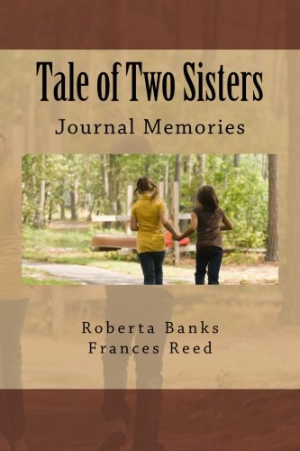 Tale of Two Sisters: Journal Memories (Two The Journal Sisters Of)