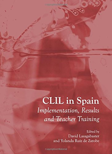CLIL in Spain: Implementation, Results and Teacher Training