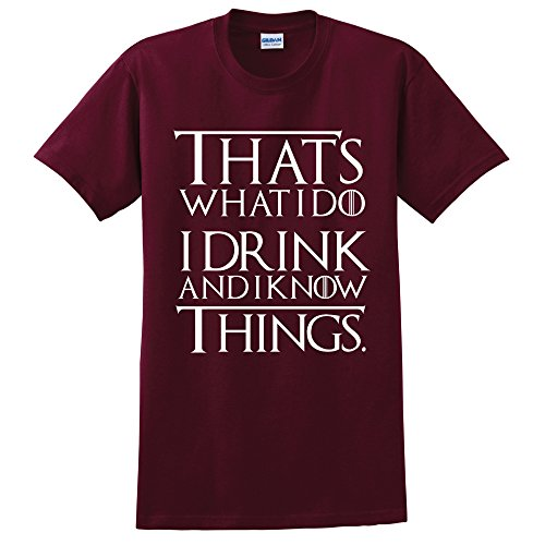 Game of Thrones T-Shirt Unisex T Shirt Cotton Casual GOT Tshirt I Drink and i Know Things (Medium, Maroon) -