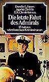 Dorothy Sayers: Die letzte Fahrt des Admirals