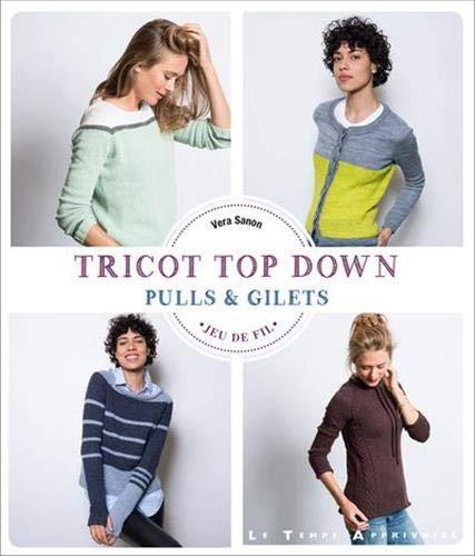 Tricot Top Down Pulls & Gilets par Vera Sanon