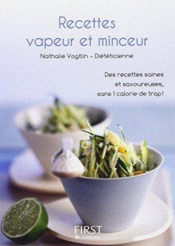 Le petit livre des recettes vapeur et minceur