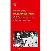 Da Lenin a Stalin: 1917-1937. Cronaca di una rivoluzione tradita