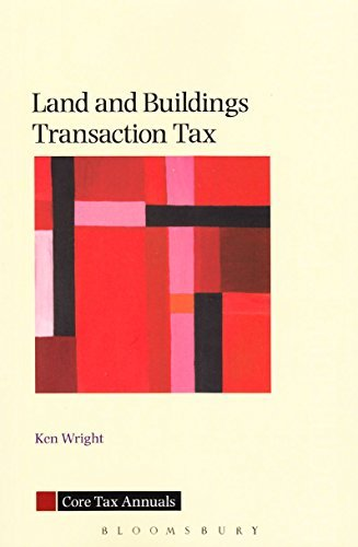 Land and Buildings Transaction Tax: A Guide to the Law in Scotland (Core Tax Annuals) by Ken Wright (2015-02-28)