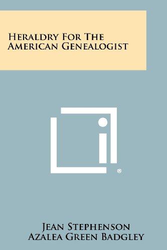 Heraldry for the American Genealogist Adams Azalea