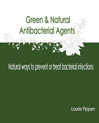 green-natural-antibacterial-agents-natural-ways-to-prevent-or-treat-bacterial-infections