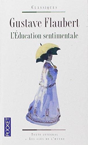 L'Education Sentimentale par Gustave Flaubert