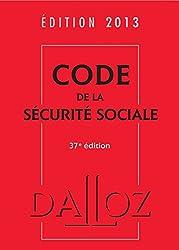 Code de la sécurité sociale 2013 - 37e éd.