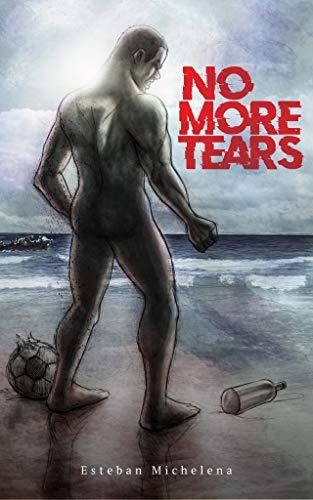 No More Tears por Esteban Michelena Ayala