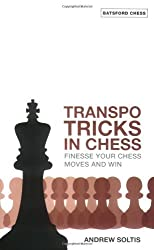 Transpo Tricks in Chess (Batsford Chess Books) by Andrew Soltis (2007-09-01)