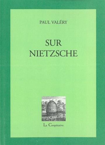 Sur Nietzsche : Lettres et notes