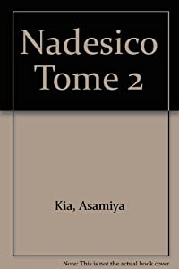Nadesico Edition simple Tome 2