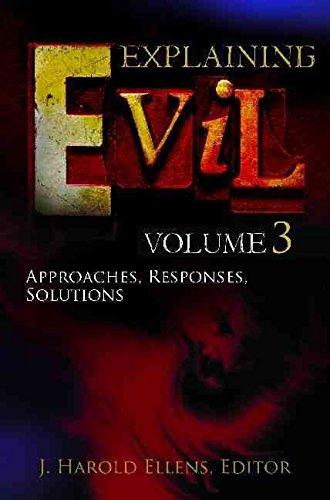 [Explaining Evil] (By: J. Harold Ellens) [published: February, 2011]