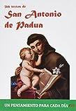 366 Textos de San Antonio de Padua (Un pensamiento para cada día)
