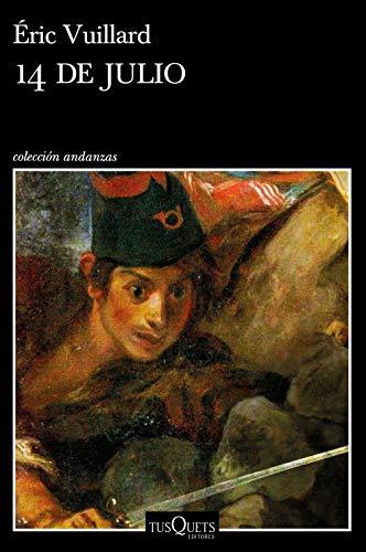 14 de julio (Andanzas) por Éric Vuillard