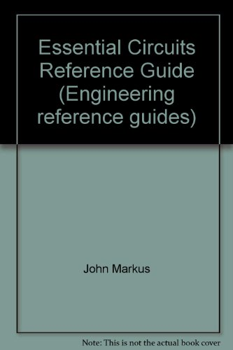 Essential Circuits Reference Guide (Engineering reference guides)