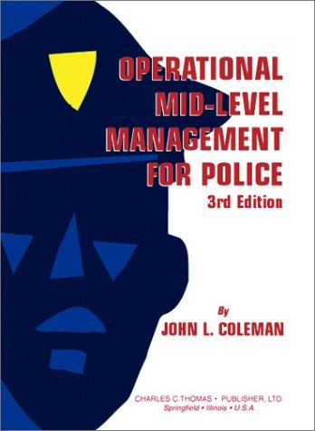 Operational Mid-Level Management for Police by John L. Coleman (2002-07-01)