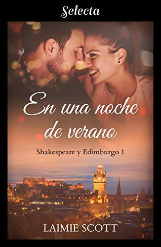 En una noche de verano (Shakespeare y Edimburgo 1) de Laimie Scott