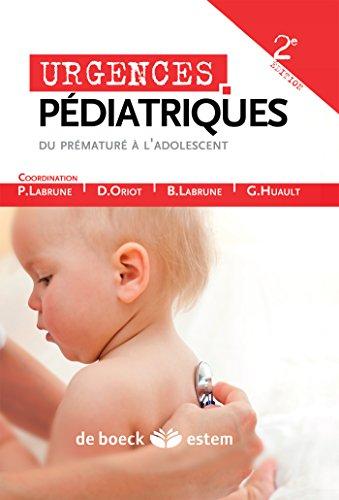 Urgences Pediatriques par Philippe Labrune, Denis Oriot, Bernard Labrune, Gilbert Huault