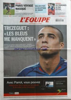 EQUIPE [No 19874] du 03/12/2008 - TREZEGUET - LES BLEUS ME MANQUENT PARIS - PARC DES PRINCES - CLAUDE MAKELELE - MANCHESTER CONTRE COTY BALLON D'OR - LA DECEPTION DE RIBERY HAND - LES FRANCAISES SE FONT PETITE - LA CAPITAINE RAPHAELLE TERVEL