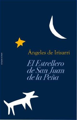 Descargar Libro Libro El Estrellero de San Juan de la Peña de Angeles de Irisarri