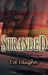 Stranded by Eve Vaughn (2008-06-01)