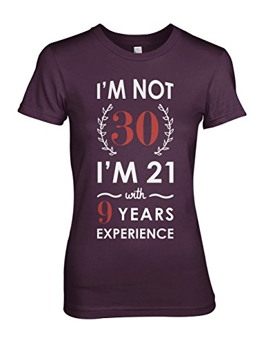 I'm Not 30 Geburtstag Birthday Anniversary Present Gift Damen T-Shirt Lila