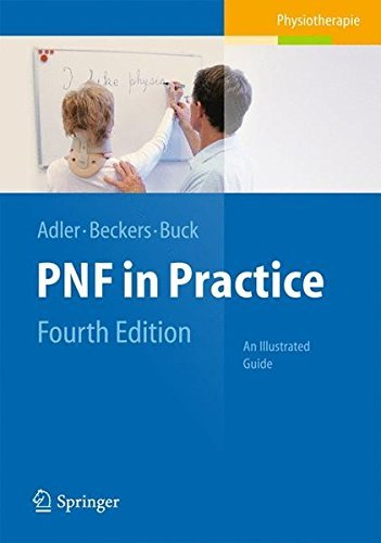 PNF in Practice: An Illustrated Guide by Susan Adler (2013-10-07)