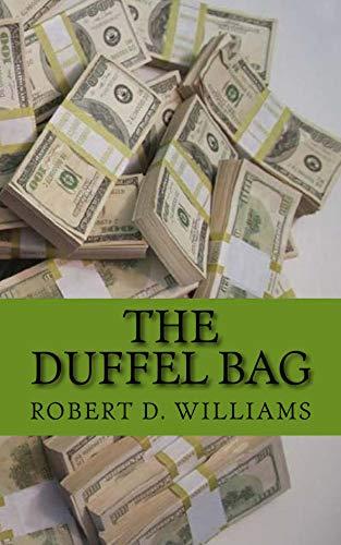 The Duffel Bag: No Ceilings (English Edition)