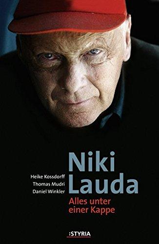 Niki Lauda: Alles unter einer Kappe