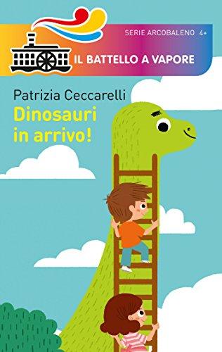 Dinosauri in arrivo! Ediz. illustrata