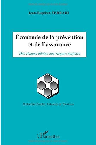 Economie de la Prevention et de l'Assurance des Risques Benins aux Risques Majeurs