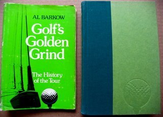 Portada del libro Golf's Golden Grind: The History of the Tour by Al Barkow (1974-08-01)