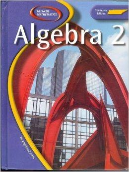 Glencoe Mathematics Algebra 2 Tennessee Edition (Tennessee Edition)