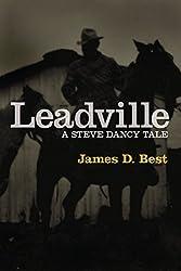 Leadville (A Steve Dancy Tale Book 2)